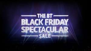 BT Black Friday sale - Some pretty good offers