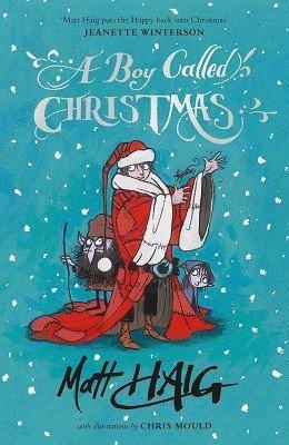 """A Boy Called Christmas"" by Matt Haig £6.49 from Canongate.tv"