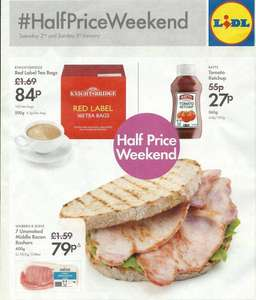 LIDL Half Price Weekend Deals - 2nd/3rd Jan 2016 - 7 Unsmoked Middle Bacon Rashers 400g 79p (Was £1.59) - Tomato Ketchup 565g 27p (Was 55p) - Knightsbridge Red Label Tea Bags 160 500g 84p (Was £1.69)