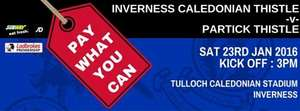 Pay What You Want for entry to Inverness Caledonian Thistle vs Partick Thistle