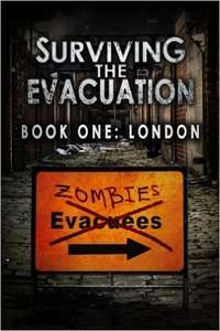 Free book: Surviving The Evacuation, Book 1: London Kindle Edition