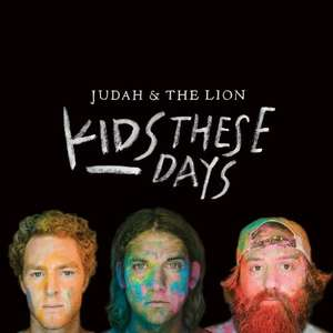 "Judah & the Lion: ""Kids These Days"" Free Full Album mp3 Download from Noisetrade"