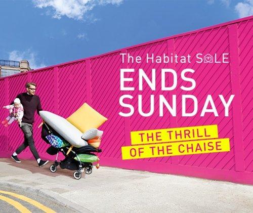 Habitat 50%+ off Final Sale Bargains, Ends Sunday.