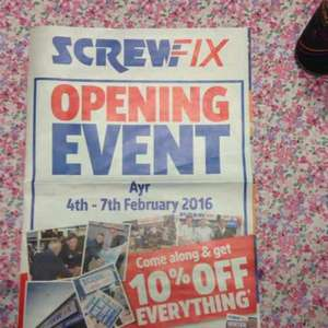 screw fix 10% off when a new store opens