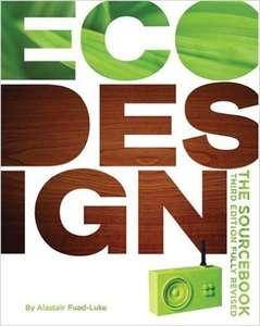 ecoDesign: The Sourcebook By Alastair Fuad-Luke 3rd Edition Fully Revised £1 @ Poundland