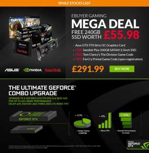 Asus GTX970 4gb Strix + 240gb SSD + Far Cry Primal + The Division = £291.99 @ Ebuyer