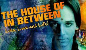 The House of In Between Fri 8th - Sat 30th Apr  Drama, On Stage  @ Theatre Stratford East Tickets range from £7-£23.50 depending on theday and seat choose..... Age 16+