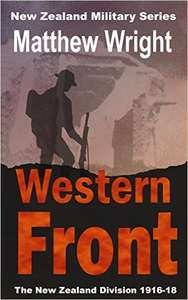 Western Front: The New Zealand Division 1916-18 (New Zealand Military Series Book 2) Kindle Edition
