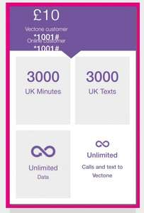 Unlimited DATA (2G Cap after 10Gb usage)  + 3000 minutes + 3000 SMS - £10.00 / month Vectone mobile