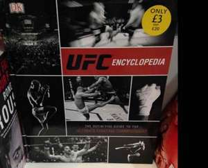 UFC Encyclopedia Reduced from £20 - £3 @ WHSmith In Store (York) Possibly Nationwide.