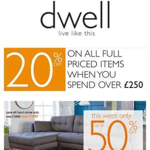 dwell 20% off full price items when you spend over £250