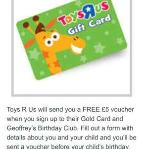 Toys R Us - Free £5 voucher when joining Gold Card club