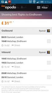 london to eindhoven (close to amsterdam) £31 return, same day early morning late evening. @ Opodo