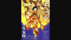 Anime masterpiece millennium actress now streaming for free!