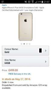 Apple iPhone 6 Plus 64GB Smartphone Gold - Apple Certified Refurbished with 1 year Apple Warrantee £499 sold & despatch by Amazon