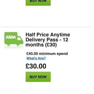 Asda Anytime Delivery Pass Half price. Was £60 NOW £30.