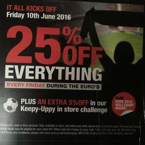 25% off everything, every Friday during the Euros @ Arco