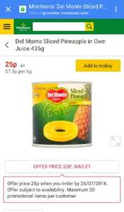 Del monte sliced pineapple in own juice 435g only 25p at Morrisons