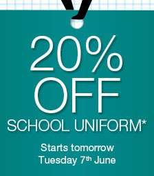 20% OFF school uniform - starts Tues 6th @ Marks and Spencer
