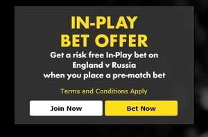 Bet365 in-play offer on for the England V Russia game!