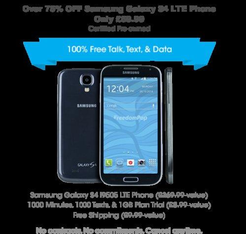Freedompop Samsung Galaxy S4 + 1 month 1GB data - £72