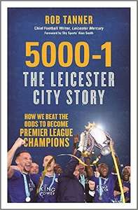 5000-1 The Leicester City Story: How We Beat The Odds to Become Premier League Champions [ Paperback ] £3.99 (Prime) @ Amazon