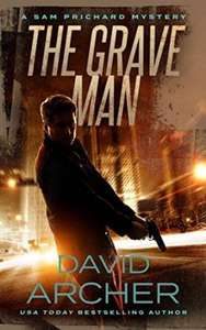 the grave man by David archer  Kindle Edition