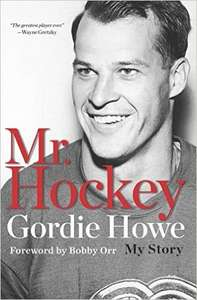 Mr Hockey: The Official Autobiography Of Gordie Howe - Kindle