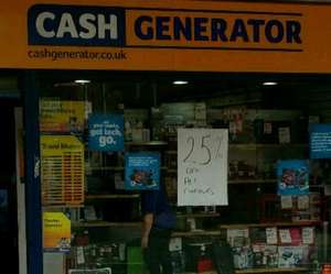 25% OFF all consoles @ Cash Generator Oldham