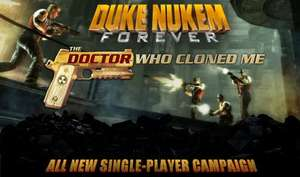 Duke Nukem Forever: The Doctor Who Cloned Me DLC £1.26 @ Steam