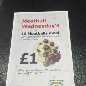 IKEA Meatball Wednesday - £1.00 (10 meatballs for a quid!)