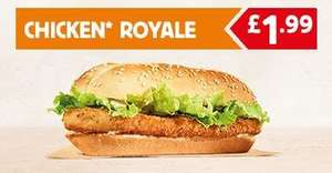 Chicken Royal Fries £1.99, Bacon Double Cheese Burger Fries £1.99, 9 Chicken Nuggets 99p, Lemonade 50p, Ice Cream Cone 30p, King Fish 99p, Sundae 50p, King Chicken Fries Drink £2.99, Whopper Fries Drink £2.99 WITH BURGER KING APP (Android/iPhone)