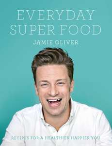Jamie Oliver Everyday Super Food BOOK from amazon uk hardback £6.79 for prime  / £9.78 (non Prime)
