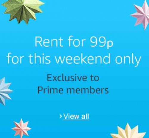 Prime Members 99p Movie Rentals all Weekend @ Amazon
