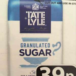 Tate and Lyle Granulated sugar for 39p at Farmfoods