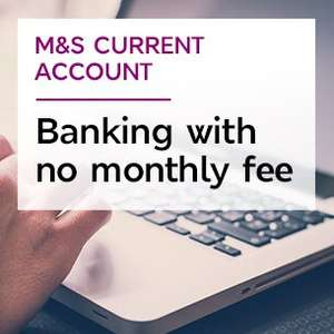 M&S Current Account - £100 gift card for switch and up to £120 GC [£10 a month with £1000 paying in]