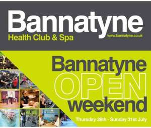 Open weekend Thursday 28th to Sunday 31st July 2016 Bannatyne's gyms