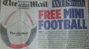 free mini football with the mail on Sunday (£1.70)