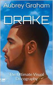 Drake: The Ultimate Visual Discography Kindle Edition  - Free Download @ Amazon