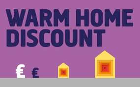 Warm Home Discount Scheme (winter) 2016-2017 £140 for eligible customers.