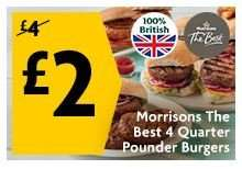 Four Beef Quarter Pounder Burgers - MORRISONS The Best - £2 (Half Price) - FIVE Varieties - (National Burger Day is on Thurs 25th August)