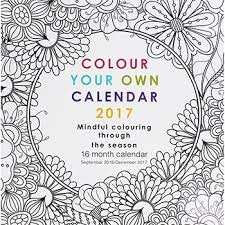 Colour Your Own 2017 Calendar (16mths from Sept 16 - Dec 17) now £1.60 C+C with code @ The Works