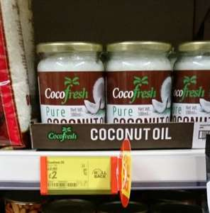 Cocofresh pure coconut oil 500g £2 @ asda