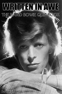 The David Bowie Quiz Book -  Written In Awe:  Kindle Edition  - Free Download @ Amazon