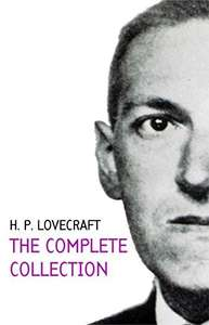 New Publication  -  H. P. Lovecraft Complete Collection Kindle Edition  - Free @ Amazon