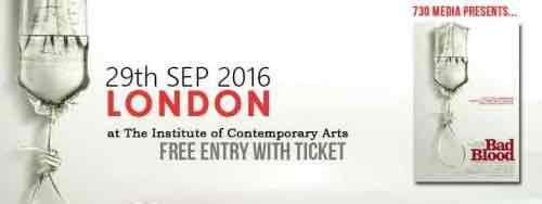 Free UK Premier Film-Screening of Bad Blood, 29/9 @ ICA, London