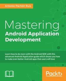 Mastering Android Application Development at Packtpub
