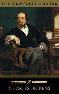Charles Dickens: The Complete Novels - free on Kindle