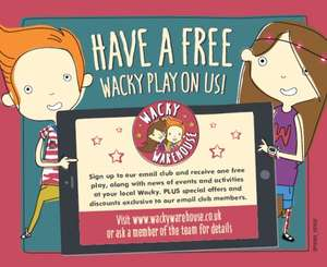 Free play when you sign up to newsletter @ Wacky Warehouse