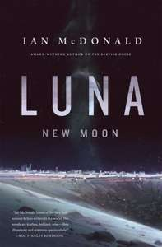 Luna New Moon - Ian McDonald (kindle ebook) 99p Amazon